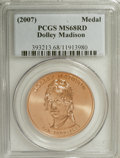 Medals And Tokens: , 2007 $1 Dolley Madison Medal MS68 PCGS. (#662007)...