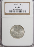 Seated Quarters: , 1876-S 25C MS61 NGC. NGC Census: (17/159). PCGS Population(10/176). Mintage: 8,596,000. Numismedia Wsl. Price for NGC/PCGS...