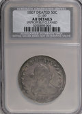Early Half Dollars, 1807 50C O-109a, R.3--Improperly Cleaned--NCS. AU Details. ...