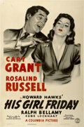 "Movie Posters:Comedy, His Girl Friday (Columbia, 1940). One Sheet (27"" X 41"") Style B...."