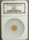 California Fractional Gold: , 1876 50C Indian Octagonal 50 Cents, BG-950, R.7, MS63 NGC. NGCCensus: (1/0). PCGS Population (4/5). (#10808)...