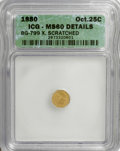 California Fractional Gold: , 1880 25C Indian Octagonal 25 Cents, BG-799X, R.3,--Scratched--ICG.MS60 Details. NGC Census: (0/33). PCGS Population (4/160...