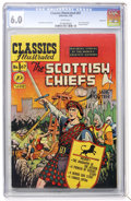 Golden Age (1938-1955):Classics Illustrated, Classics Illustrated #67 The Scottish Chiefs - First Edition -Vancouver pedigree (Gilberton, 1950) CGC FN 6.0 White pages....