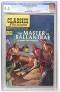 Golden Age (1938-1955):Classics Illustrated, Classics Illustrated #82 Master of Ballantrae - First Edition -Vancouver pedigree (Gilberton, 1951) CGC NM 9.4 White pages....