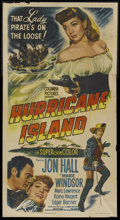 "Movie Posters:Adventure, Hurricane Island (Columbia, 1951). Three Sheet (41"" X 81"").Adventure...."