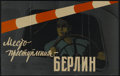 "Movie Posters:War, Place of Crime is Berlin (DEFA, 1957). Russian Poster (24.5"" X39""). War...."