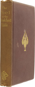 Books:First Editions, Oliver Wendell Holmes. The Poet at the Breakfast-Table, HisTalks With His Fellow-Boarders and the Reader. Boston: J...