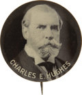 "Political:Pinback Buttons (1896-present), Charles Evans Hughes: Very Rare 1¾"" Version of a Familiar PicturePin Design...."