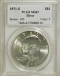 Eisenhower Dollars: , 1971-S $1 Silver MS67 PCGS. PCGS Population (317/1). NGC Census: (68/1). Mintage: 2,600,000. Numismedia Wsl. Price for NGC/...
