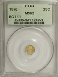California Fractional Gold: , 1856 25C Liberty Octagonal 25 Cents, BG-111, R.3, MS62 PCGS. PCGSPopulation (80/116). NGC Census: (10/15). (#10380)...