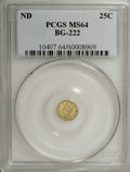 California Fractional Gold: , Undated 25C Liberty Round 25 Cents, BG-222, R.2, MS64 PCGS. PCGSPopulation (97/15). NGC Census: (20/16). (#10407)...