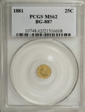 California Fractional Gold: , 1881 25C Indian Round 25 Cents, BG-887, R.3, MS62 PCGS. PCGSPopulation (10/127). NGC Census: (0/18). (#10748)...