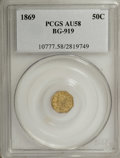 California Fractional Gold: , 1869 50C Liberty Octagonal 50 Cents, BG-919, R.4, AU58 PCGS. PCGSPopulation (10/55). NGC Census: (0/2). (#10777)...