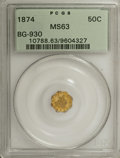 California Fractional Gold: , 1874 50C Liberty Octagonal 50 Cents, BG-930, R.5, MS63 PCGS. PCGSPopulation (8/6). (#10788)...