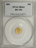 California Fractional Gold: , 1881 50C Indian Octagonal 50 Cents, BG-956, High R.4, MS64 PCGS.PCGS Population (30/5). (#10814)...