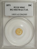 California Fractional Gold: , 1871 50C Liberty Round 50 Cents, BG-1026, Low R.4, MS62 PCGS. Ex:Bruce Collection. PCGS Population (23/5). NGC Census: (3/...