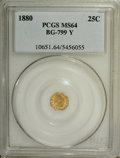 California Fractional Gold: , 1880 25C Indian Octagonal 25 Cents, BG-799Y, High R.4, MS64 PCGS.PCGS Population (21/2). NGC Census: (2/1). (#10651)...