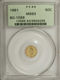 California Fractional Gold: , 1881 50C Indian Round 50 Cents, BG-1069, High R.4, MS63 PCGS. PCGSPopulation (19/15). NGC Census: (2/5). (#10898)...