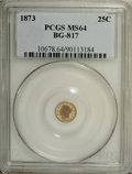 California Fractional Gold: , 1873 25C Liberty Round 25 Cents, BG-817, R.3, MS64 PCGS. PCGSPopulation (46/19). NGC Census: (14/14). (#10678)...