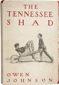 Books:Children's Books, Owen Johnson. The Tennessee Shad, Chronicling the Rise and Fallof the Firm of Doc Macnooder and the Tennessee Shad....
