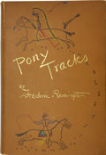 Books:First Editions, Frederic Remington. Pony Tracks. New York: Harper &Brothers, 1895....