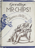 Books:First Editions, James Hilton. Good-bye, Mr. Chips. [London:] Hodder &Stoughton, 1934....