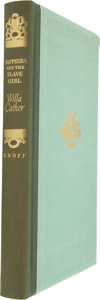 Books:Signed Editions, Willa Cather. Sapphira and the Slave Girl. New York: Alfred A. Knopf, 1940. First edition, limited to 520 copies, of...