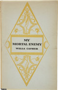 Books:First Editions, Willa Cather. My Mortal Enemy. New York: Alfred A. Knopf,1926....