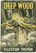 Books:Children's Books, Elleston Trevor. Deep Wood. New York: Longmans, Green and Co.,1947....