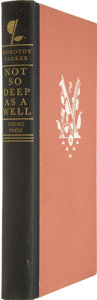Books:First Editions, Dorothy Parker. Not So Deep as a Well: The Collected Poems ofDorothy Parker. New York: The Viking Press, 1936. ...