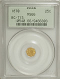 California Fractional Gold, 1870 25C Liberty Octagonal 25 Cents, BG-713, R.4, MS66 PCGS....