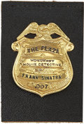 "Movie/TV Memorabilia:Awards, Frank Sinatra's Engraved Honorary House Detective Badge from NYPDPlaza, Numbered ""007""...."