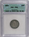 Early Dimes, 1807 10C FR2 ICG. NGC Census: (5/204). PCGS Population (9/287).Mintage: 165,000. Numismedia Wsl. Price for NGC/PCGS coin i...