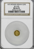 California Fractional Gold: , 1875 25C Indian Round 25 Cents, BG-878, R.3, MS66 Prooflike NGC.NGC Census: (1/0). (#710739)...