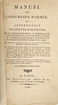 Books:First Editions, Pierre François Percy. Manuel du Chirurgien D'Armée, ou Instruction de Chirurgie Militaire...