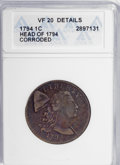 1794 1C Head of 1794--Corroded--ANACS. VF20 Details. NGC Census: (0/0). PCGS Population (33/257). Numismedia Wsl. Price...