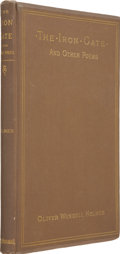 Autographs:Authors, Oliver Wendell Holmes Signed Copy of The Iron Gate and OtherPoems,...