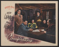 "Movie Posters:War, The Conspirators (Warner Brothers, 1944). Lobby Card (11"" X 14"").War...."