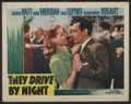 """Movie Posters:Drama, They Drive by Night (Warner Brothers, 1940). Lobby Card (11"""" X 14""""). Drama...."""