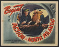 "Movie Posters:War, Action in the North Atlantic (Warner Brothers, 1943). Lobby Card(11"" X 14""). War...."