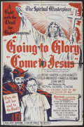 """Movie Posters:Black Films, Going to Glory, Come to Jesus (Toddy Pictures, 1946). One Sheet(27"""" X 40.5""""). Black Films...."""