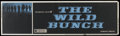 """Movie Posters:Western, The Wild Bunch (Warner Brothers, 1969). Banner (24"""" X 82""""). Western...."""