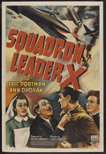 "Movie Posters:War, Squadron Leader X (RKO, 1943). One Sheet (27"" X 41""). War. Starring Eric Portman, Ann Dvorak, Walter Fitzgerald and Martin M..."