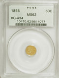 California Fractional Gold: , 1856 50C Liberty Round 50 Cents, BG-434, Low R.4, MS62 PCGS. PCGSPopulation (35/21). NGC Census: (5/0). (#10470). From...