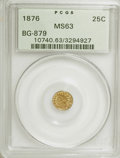 California Fractional Gold: , 1876 25C Indian Round 25 Cents, BG-879, R.4, MS63 PCGS. PCGSPopulation (22/36). NGC Census: (2/11). (#10740). FromThe...