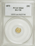 California Fractional Gold: , 1873 25C Liberty Octagonal 25 Cents, BG-728, R.3, MS64 PCGS. PCGSPopulation (46/63). NGC Census: (1/9). (#10555). From...
