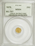 California Fractional Gold: , 1875 25C Indian Octagonal 25 Cents, BG-797, Low R.4, MS64 PCGS.PCGS Population (36/21). NGC Census: (1/1). (#10624). F...