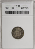 Bust Dimes: , 1831 10C F12 ANACS. NGC Census: (2/254). PCGS Population (1/242).Mintage: 771,350. Numismedia Wsl. Price for NGC/PCGS coin...