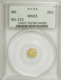 California Fractional Gold: , Undated 25C Liberty Round 25 Cents, BG-222, R.2, MS63 PCGS. PCGSPopulation (108/116). NGC Census: (13/21). (#10407). F...