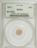 California Fractional Gold: , 1871 25C Liberty Round 25 Cents, BG-809, Low R.4, MS63 PCGS. PCGSPopulation (19/51). NGC Census: (4/6). (#10670). From...